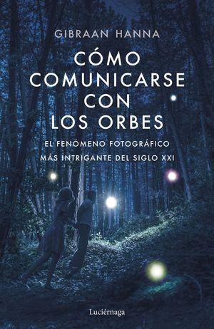 COMO COMUNICARSE CON LOS ORBES