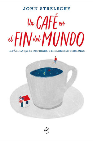 UN CAFÉ EN EL FIN DEL MUNDO