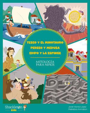 TESEO Y EL MINOTAURO PERSEO Y MEDUSA EDIPO Y LA ES