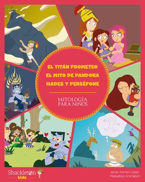 TITAN PROMETEO EL MITO DE PANDORA HADES Y PERSEFON