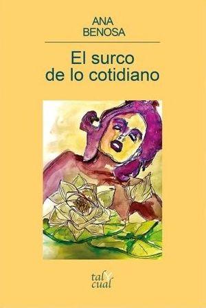 SURCO DE LO COTIDIANO, EL