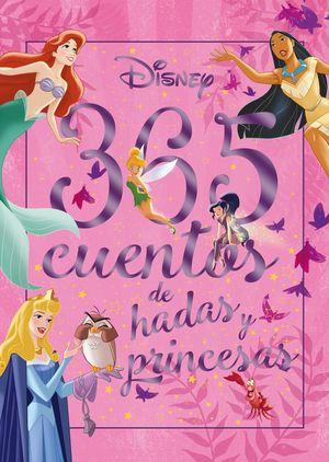 365 CUENTOS DE HADAS Y PRINCESAS