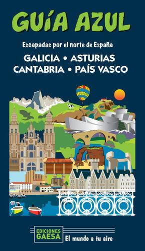 GALICIA, ASTURIAS, CANTABRIA Y PAIS VASCO