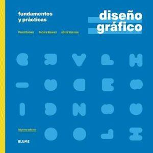 DISEÑO GRÁFICO. FUNDAMENTOS Y PRÁCTICAS (2021)