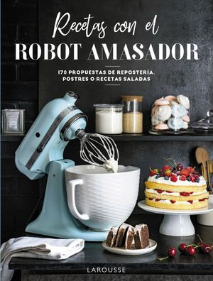 RECETAS CON EL ROBOT AMA