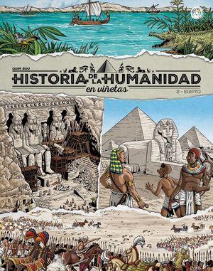 HISTORIA DE LA HUMANIDAD EN VIÑETAS EGIPTO