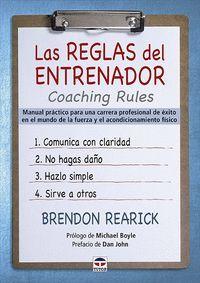 LAS REGLAS DEL ENTRENADOR COACHING RULES