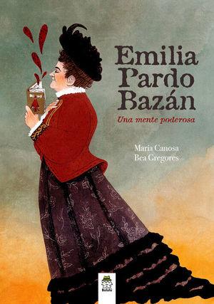 EMILIA PARDO BAZAN.UNA MENTE PODEROSA