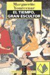 EL TIEMPO GRAN ESCULTOR