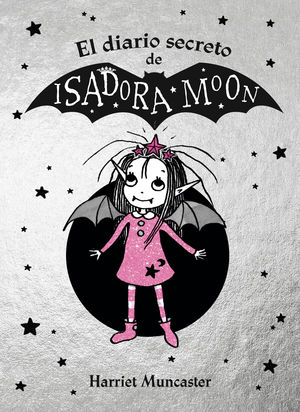 EL DIARIO SECRETO DE ISADORA MOON (ISADORA MOON)