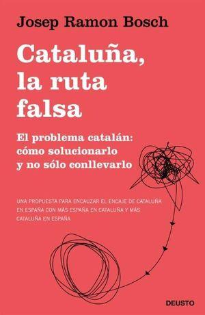 CATALUÑA LA RUTA FALSA