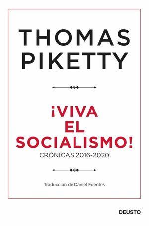 ¡VIVA EL SOCIALISMO!
