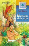 MURMULLOS DE LA SELVA