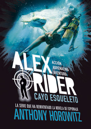 ALEX RIDER 3. CAYO ESQUELETO