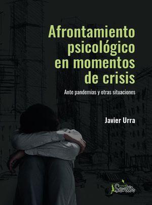 AFRONTAMIENTO PSICOLOGICO EN MOMENTOS DE CRISIS