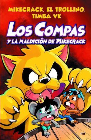 LOS COMPAS Y LA MALDICIÓN DE MIKECRACK
