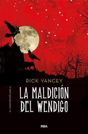 LA MALDICION DEL WENDIGO (MONSTRUMOLOGO 2)