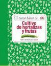 CURSO BASICO DE CULTIVO DE HORTALIZAS Y FRUTAS