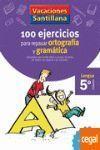 VAC 5PR 100 EJERCICIOS ORT Y GRAM SANT 16