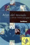 ATLAS DEL MUNDO Y DE LA UNION EUROPEA