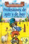 PROFESIONES DE AYER Y DE HOY