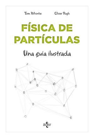FÍSICA DE PARTÍCULAS PARA PRINCIPIANTES