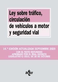 LEY SOBRE TRAFICO, CIRCULACION DE VEHICULOS A MOTOR Y SEGURIDAD VIAL