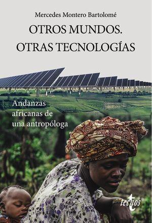 OTROS MUNDOS. OTRAS TECNOLOGIAS