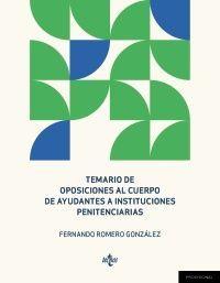 TEMARIO DE OPOSICIONES AL CUERPO DE AYUDANTES A INSTITUCIONES PENITENCIARIAS