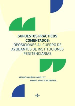 SUPUESTOS PRACTICOS COMENTADOS: OPOSICIONES AL CUERPO DE AYUDANTES DE INSTITUCIO