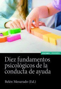 DIEZ FUNDAMENTOS PSICOLOGICOS DE CONDUCTA DE AYUDA