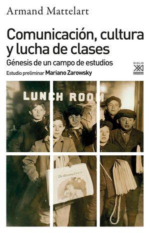 COMUNICACION, CULTURA Y LUCHA DE CLASES