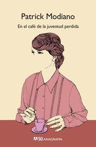 EN EL CAFÉ DE LA JUVENTUD PERDIDA -CM50