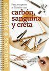 CARBON, SANGUINA Y CRETA