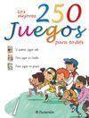 LOS MEJORES 250 JUEGOS PARA TOD@S