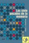 SIETE PECADOS DE LA MEMORIA LOS