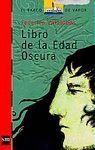 BVR.139 LIBRO DE LA EDAD OSCURA