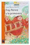 FRAY PERICO Y LA PRIMAVERA -BVN2
