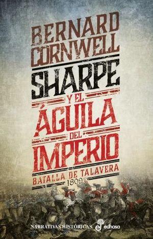 SHARPE Y EL AGUILA DEL IMPERIO