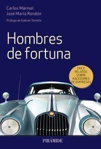 HOMBRES DE FORTUNA
