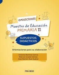OPOSICIONES A MAESTRO DE EDUCACIÓN PRIMARIA II