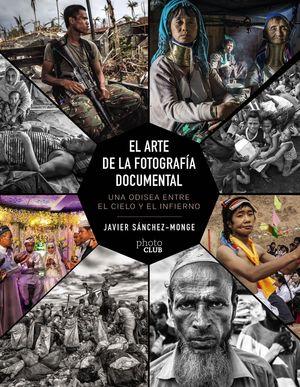 EL ARTE DE LA FOTOGRAFIA DOCUMENTAL
