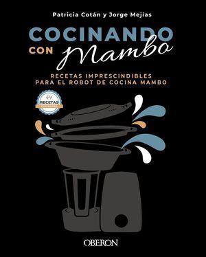 COCINANDO CON MAMBO