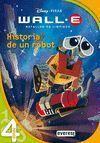 WALL-E. BATALLON DE LIMPIEZA. HISTORIA DE UN ROBOT