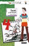 DANIEL, EL DEL BANQUILLO