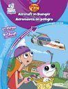 PHINEAS Y FERB/ PHINEAS&FERB. AERONAVES EN PELIGRO/ AIRCRAFT IN D