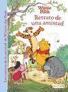 WINNIE THE POOH. RETRATO DE UNA AMISTAD