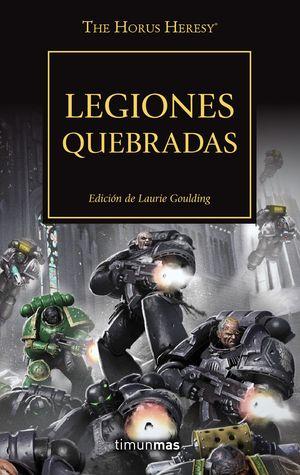 HORUS HERESY 43 LEGIONES QUEBRADAS