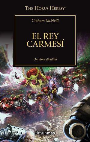 HORUS HERESY 44 EL REY CARMESI