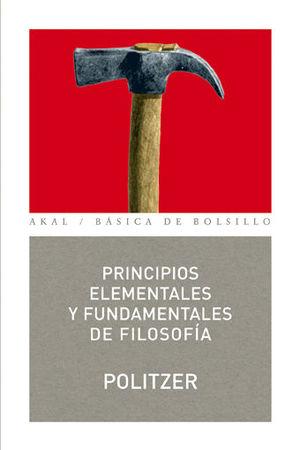 PRINCIPIOS ELEMENTALES Y FUNDAMENTALES DE FILOSOFIA